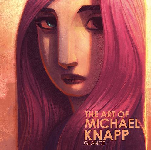 THE ART OF MICHAEL KNAPP-GLANCE
