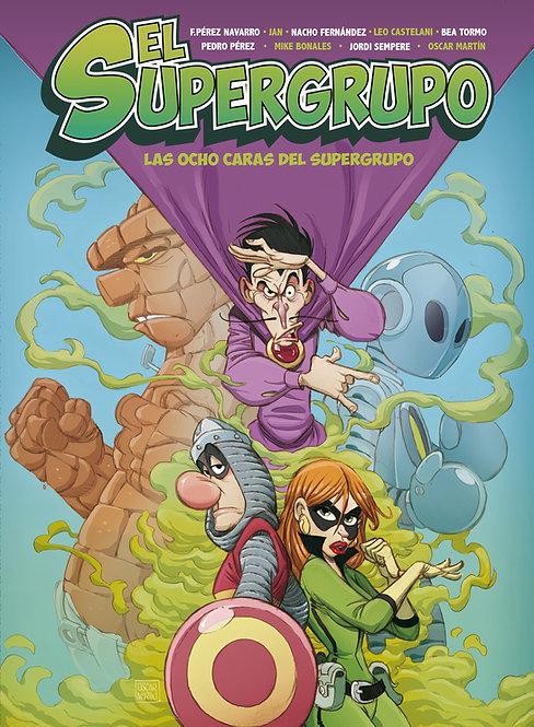 SUPERGRUPO (Las Ocho caras del Supergrupo)