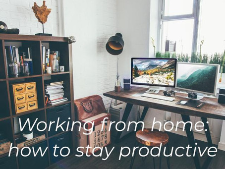 Working from home: how to stay productive