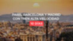 Paris, Barcelona y Madrid con tren alta