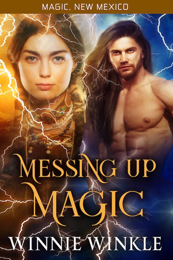 Messing Up Magic by Winnie Winkle