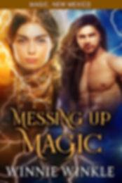 Messing Up Magic by Winnie Winkle.jpg