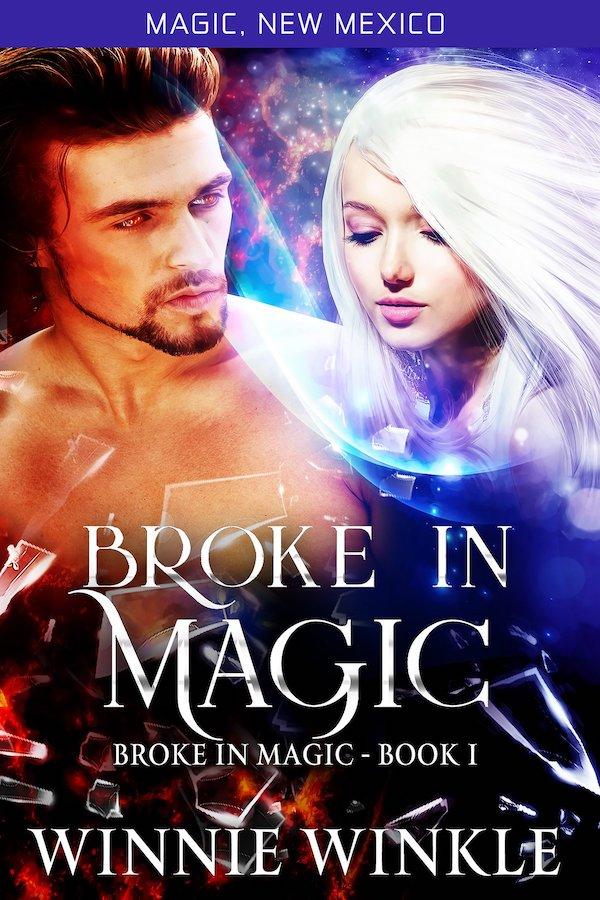 Broke in Magic by Winnie Winkle