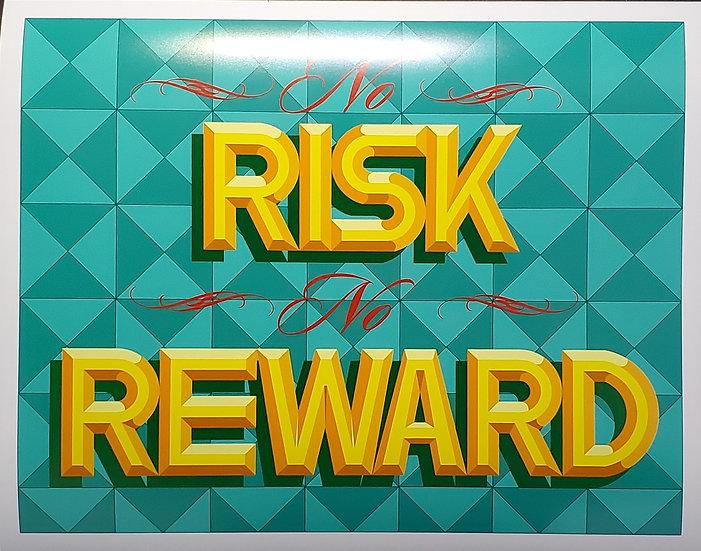 No Risk No Reward Print