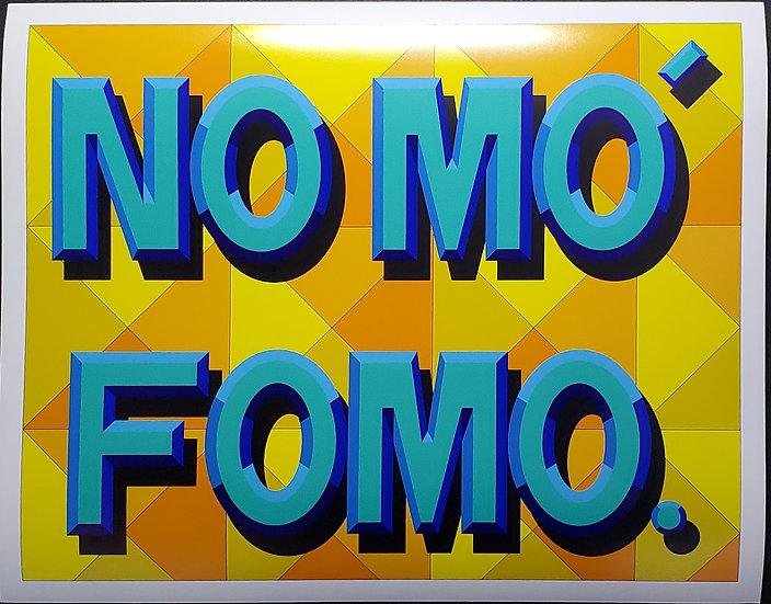 No Mo' FOMO Print