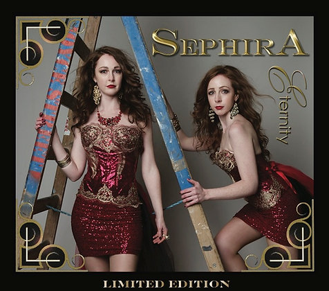 "Sephira - Limited Edition ""Eternity"""