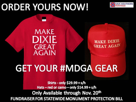 GET YOUR #MDGA GEAR TODAY! MAKE DIXIE GREAT AGAIN