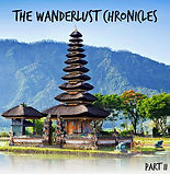 The Wanderlust Chronicles: Asia