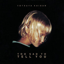 Yotsuya Kaidan - To Sad To Tell You (2017)