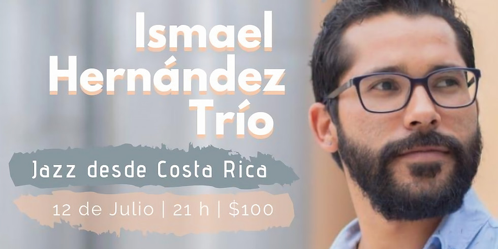 Ismael Hernández Trío en Concierto   Jazz desde Costa Rica