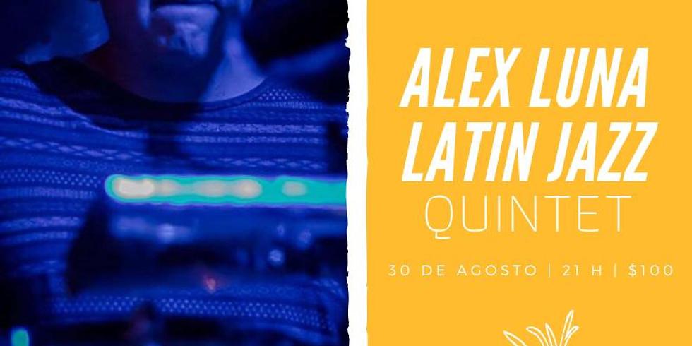 Evento Especial: Alex Luna Latin Jazz Quintet