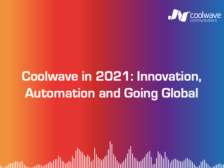 Coolwave in 2021: Innovation, Automation and Going Global