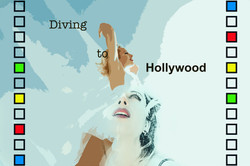 Diving to Hollywood Margo Alison