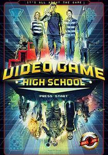 VIDEO GAME HIGHSCHOOL