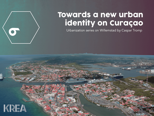Urbanization series: Towards a new urban identity on Curaçao (6)