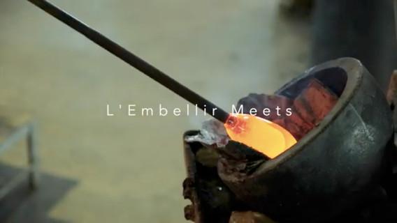 L'Embellir Meets Sghr Glass Factory