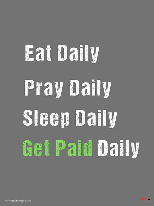 Get Paid Daily Grey