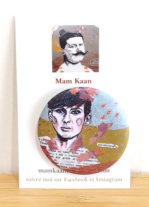 """Badge """"Mystérieu se"""" Mam Kaan"""