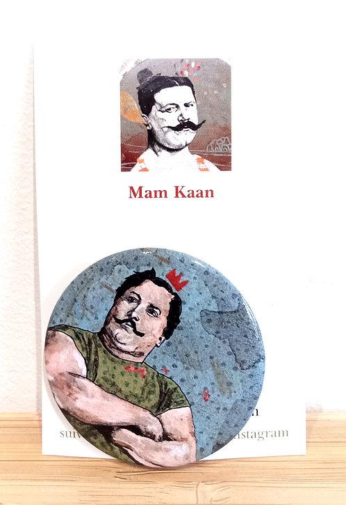 """Badge 45mm tiré d'une oeuvre de Mam Kaan """"Je suis le roi""""."""