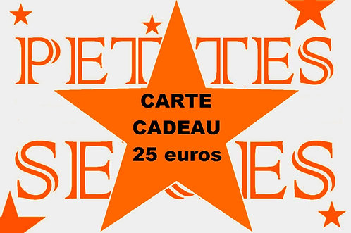 Carte cadeau d'une valeur de 25 euros