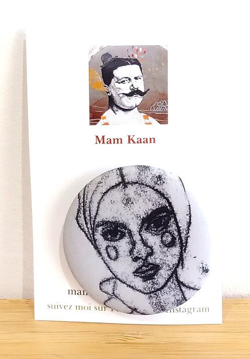 "Badge ""Visage"" Mam Kaan"