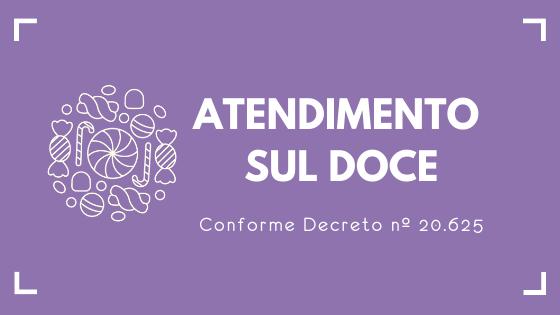 Decreto nº20.625 altera atendimento da Sul Doce