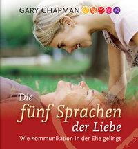 Die 5 Sprachen der Liebe - Hörbuch