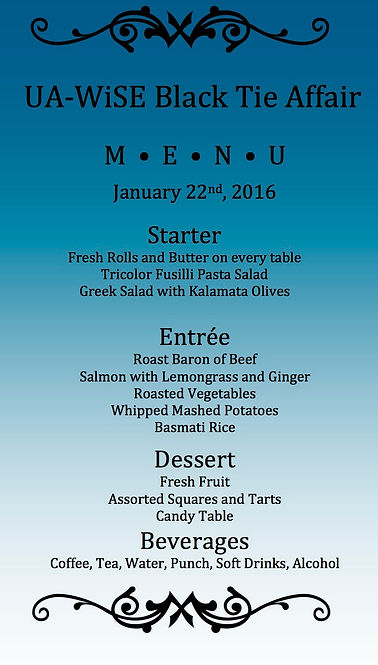 UA-WiSE's delicious menu for its 2016 Black Tie Affair!