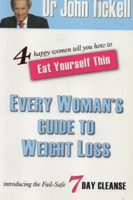 Every Woman's Guide to Weight Loss