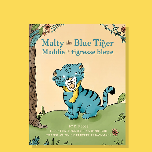 Signed & Personalized Malty the Blue Tiger Book (English/French)