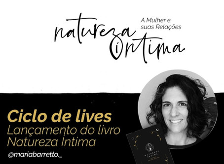 Ciclo de Lives: Natureza Íntima