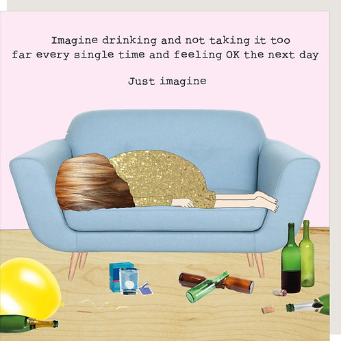 Just Imagine Hangover Card