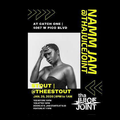 Tha Juice Joint featuring Stout - 1/20/2020