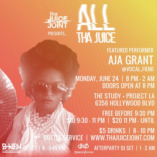 Aja Grant at All Tha Juice