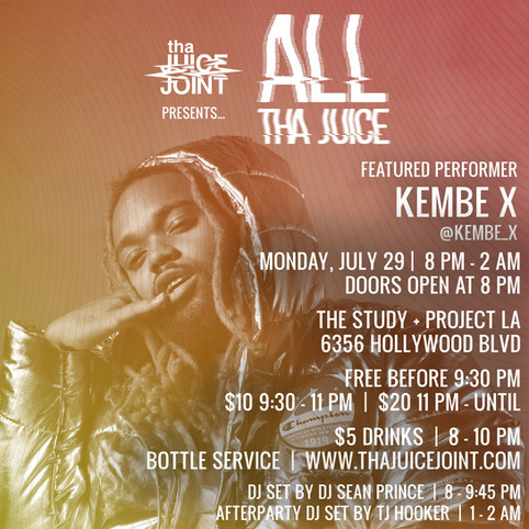 Kembe X at All Tha Juice