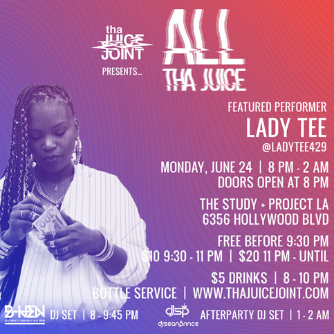 Lady Tee The Difference at All Tha Juice
