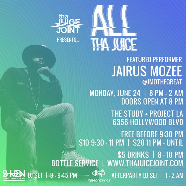 Jairus Mozee at All Tha Juice