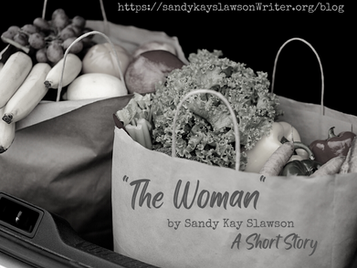 """""""The Woman""""-A Short Story."""