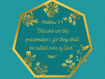 "The Christian Life: ""The Peace Maker,"" A poem inspired by Matthew 5:9."