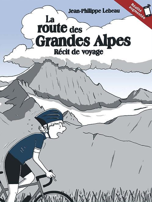 La route des Grandes Alpes - récit de voyage