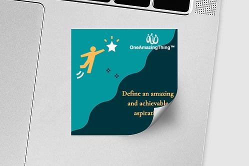 Define an amazing aspiration sticker