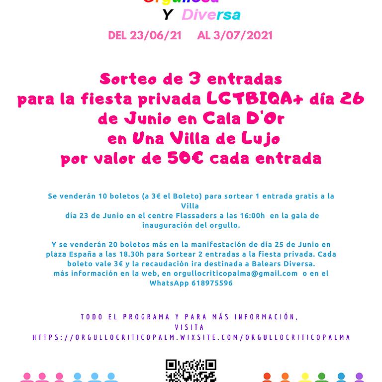 Sorteo de entradas a la fiesta privada lgtbi por valor de 50€ la entrada