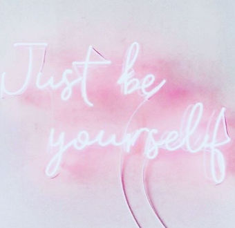 just be yourself.JPG