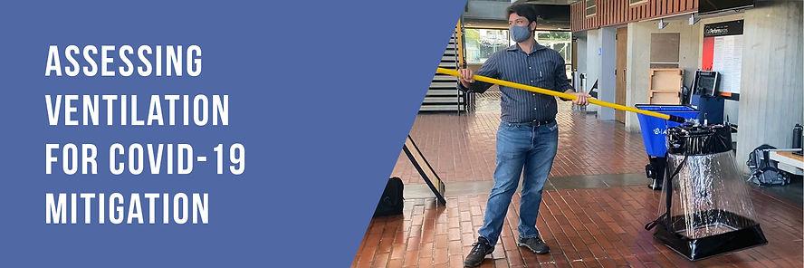 Assessing Ventilation for COVID-19 Mitigation
