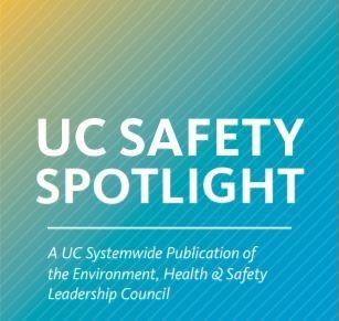 May edition of the UC Safety Spotlight