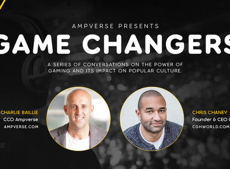 AMPVERSE PRESENTS: GAME CHANGERS INTERVIEW WITH CHRIS CHANEY, FOUNDER & CEO C4