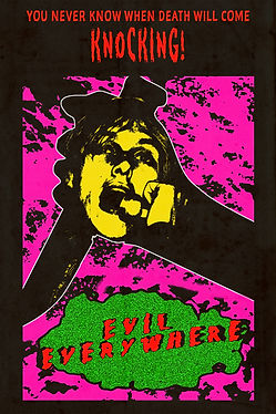Evil Everywhere Poster.jpg