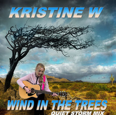 Wind In The Trees Quiet Storm Mix
