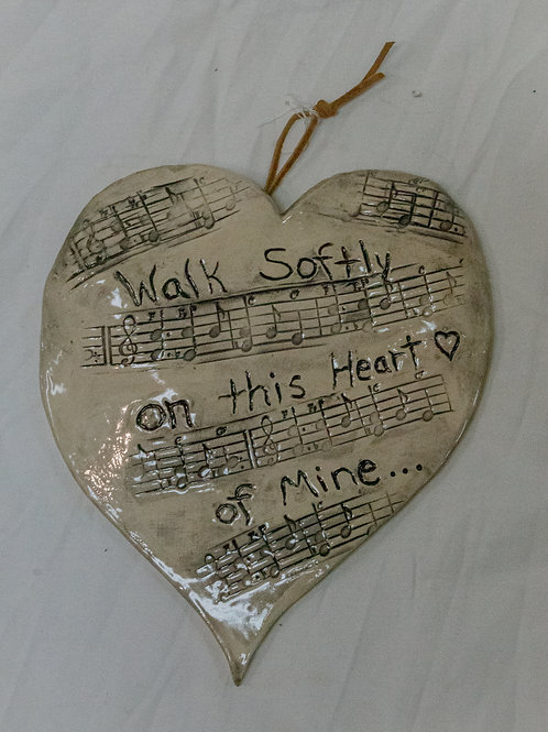 """""""Walk softly on this heart of mine..."""""""