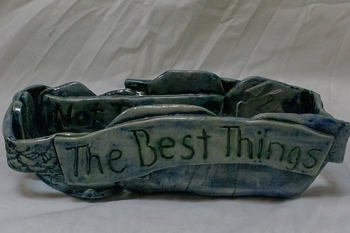 """""""The Best Things In Life..."""""""